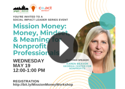 Mission Money: Money, Mindset & Meaning for Nonprofit Professionals